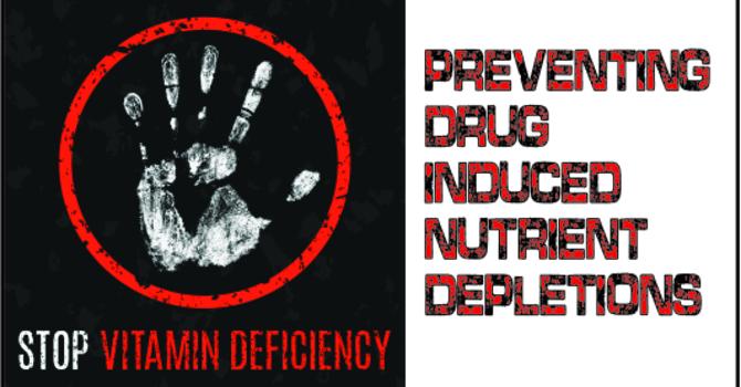 DIND (Drug Induced Nutrient Deficiency)